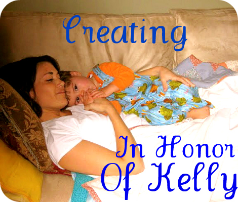 Creating In Honor Of Kelly